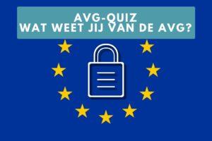 AVG-quiz, test jouw kennis van de AVG