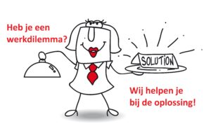 Heb je een werkdilemma? Wij helpen bij de oplossing!